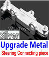 Wltoys 10428-C2 Upgrade Metal Steering connecting piece-Silver