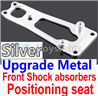 Wltoys 10428-C2 K949-16 Upgrade Metal Front Shock absorbers Positioning seat-Silver