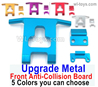 Wltoys 124018 Upgrade Metal Front Anti-collision Board. 5 Color you can choose.