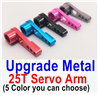 Wltoys A959B A959-B Upgrade Metal 25T Servo Arm(5 Color You can Choose),Can be used for A959 A959B A959-B