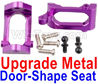 Wltoys A979-B Upgrade Metal Door-Shape Seat(2pcs)-Purple,Wltoys A979-B Rc Car Truck Spare Parts,High speed 1:18 Scale 4wd,2.4G A979-B rc racing car Spare Parts Accessories,On Road Drift Racing Truck Car Parts