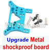 Wltoys A959 Upgrade Metal shockproof board-Blue Parts,(Both for A959 A959B)