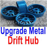 Wltoys K999 Upgrade Metal Drift Hub(4pcs)(Can only match the Drift Tire lether)-Blue,1:28 Wltoys K999 Rc Car Spare Parts Replacement accessories,K999 On Road Drift Racing Truck Car Parts