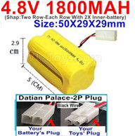 4.8V NiMH Battery Pack-1800mah 4.8 Volt NiMH Battery 1800MAH,With Datian Palace-2P Plug(The D-Shape hole is Black wire-(Shap-Two Row-Each Row With 2X Inner-battery)-Size-50X29X29mm,4.8 Volt NiMH Battery