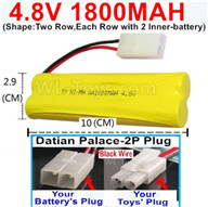 4.8V NiMH Battery Pack-1800mah 4.8 Volt NiMH Battery 1800MAH,With Datian Palace-2P Plug(The half-Round hole is Black wire-(Shape-Two Row,Each Row with 2 Inner-battery),4.8 Volt NiMH Battery