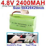4.8V NiMH Battery Pack-2400mah 4.8 Volt NiMH Battery 2400MAH,With HuanQi-2P plug(1X Square hole+ 1X D-Shape Hole.The D-Shape Hole is Red Wire)-(Shap-Two Row-Each Row With 2X Inner-battery)-Size-50X29X29mm,4.8V NiMH Battery Pack-2400mah 4.8 Volt NiMH Batte