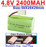 4.8V NiMH Battery Pack-2400mah 4.8 Volt NiMH Battery 2400MAH,With Oda Palace Plug(Round hole-Black Wire)-(Shap-Two Row-Each Row With 2X Inner-battery)-Size-50X29X29mm,4.8V NiMH Battery Pack-2400mah 4.8 Volt NiMH Battery NI-MH Battery 2400MAH,4.8 Volt NiMH