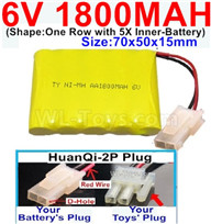 1800mah 6V RC Car Battery Pack-6 Volt 1800mah Ni-MH Battery AA-With HuanQi-2P plug(1X Square hole+ 1X D-Shape Hole.The D-Shape Hole is Red Wire),6V 1800mah Rechargeable Battery For RC Car Truck,(Shape-One Row With 5 Inner-Battery)-Size-70x50x15mm