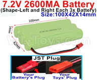 7.2V 2600MAH NiMH Battery Pack-7.2 Volt 2600MAH NI-MH Battery AA-With JST Plug(The D-Shape hole is Black wire)-(Shape-Left and Right Each 3x Battery)-Size-100X42X14mm,7.2V RC Car NiMH Battery,7.2V NiMH Battery Pack for rc cars,boat,tank,etc.
