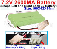 7.2V 2600MAH NiMH Battery Pack-7.2 Volt 2600MAH NI-MH Battery AA-With HuanQi-2P plug(1X Square hole+ 1X D-Shape Hole.The D-Shape Hole is Red Wire)-(Shape-Left and Right Each 3x Battery)-Size-100X42X14mm,7.2V RC Car NiMH Battery,7.2V NiMH Battery Pack for rc cars,boat,tank,etc.