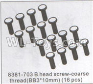 DHK Maximus Parts-B head Screw-Coarse thread(BB3X10mm)-16pcs Parts-8381-703,DHK Hobby Maximus 8382 Parts,DHK 8382 RC Truck Parts