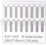 DHK Maximus Parts-B head Screw(BM3X18mm)(16pcs) Parts-8381-803,DHK Hobby Maximus 8382 Parts,DHK 8382 RC Truck Parts