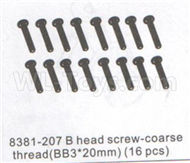 DHK Zombie 8384 Parts-B head Screw-Coarse thread(BB 3x20mm)-16pcs Parts-8381-207,DHK Hobby Zombie 8E 8384 RC Truck Parts