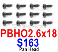 HBX 12895 Parts-Round Head Screws, The size is PBHO 2.6x18mm, Round Head Self Tapping Screws. Total 12pcs. S163