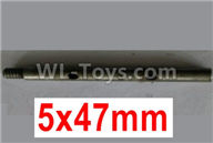 Wltoys 10428-2 Parts-10428-2.0329 First stage drive shaft-5X47mm,Wltoys 10428-2 Rc Car Parts,High speed 1:10 Scale 4wd,10428-B2 Electric Power On Road Drift Racing Truck Car Parts