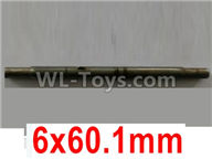 Wltoys 10428-2 Parts-10428-2.0331 Spindle,Main shaft-6x60.1mm,Wltoys 10428-2 Rc Car Parts,High speed 1:10 Scale 4wd,10428-B2 Electric Power On Road Drift Racing Truck Car Parts