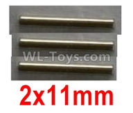 Wltoys 10428-2 Parts-10428-2.0332 Optical axis-2X11mm(3pcs),Wltoys 10428-2 Rc Car Parts,High speed 1:10 Scale 4wd,10428-B2 Electric Power On Road Drift Racing Truck Car Parts