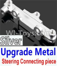 Wltoys 10428-A Parts-Upgrade Metal Steering connecting piece-Silver,Wltoys 10428-A Rc Car Parts,High speed 1:10 Scale 4wd,10428-A Electric Power On Road Drift Racing Truck Car Parts