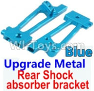Wltoys 10428-A Parts-Upgrade Metal Rear Shock absorber bracket-Blue-2pcs,Wltoys 10428-A Rc Car Parts,High speed 1:10 Scale 4wd,10428-A Electric Power On Road Drift Racing Truck Car Parts