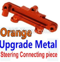 Wltoys 10428-B Parts-Upgrade Metal Steering connecting piece-Orange,Wltoys 10428-B Rc Car Parts,High speed 1:10 Scale 4wd,10428-B Electric Power On Road Drift Racing Truck Car Parts