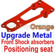 Wltoys 10428-B Parts-Upgrade Metal Front Shock absorbers Positioning seat-Orange,Wltoys 10428-B Rc Car Parts,High speed 1:10 Scale 4wd,10428-B Electric Power On Road Drift Racing Truck Car Parts