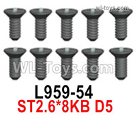 Wltoys 124019 Screws Parts L959-54 Screws. ST2.6x8KB D5.
