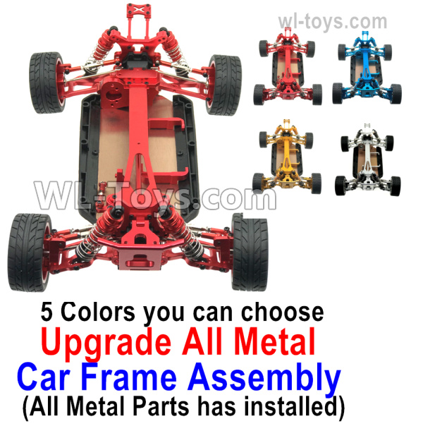 Wltoys 144001 Upgrade All Metal Car Frame Assembly. All Metal parts has  installed. 5 Colors you can choose.