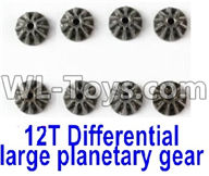 Wltoys 12429 Parts-0014 12429.1156 Metal 12T Differential large planetary gear(8pcs)-(Hardware),Wltoys 12429 1/12 RC Car Parts