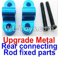 Wltoys 12429 Parts-0039-02 Upgrade Metal Rear connecting rod fixed parts(2pcs),Wltoys 12429 1/12 RC Car Parts