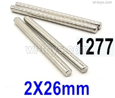 Wltoys 14401 Parts-C-seat optical axis(4pcs)-2X26mm-14401.1277,Wltoys 14401 1/14 Parts,Wltoys 14401 RC Car Parts