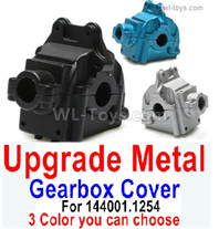 Wltoys 144001 Upgrade Parts Metal Gearbox Cover for the Wltoys 144001.1254. It Includes 3 colors you can choose.