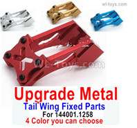 Wltoys 144001 Upgrade Metal Tail Wing Fixed. 4 Color You can choose.