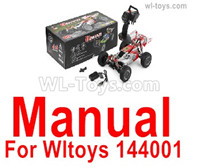Wltoys 144001 Manual Instruction and Parts list diagram.