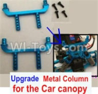 Wltoys A959B A959-B Upgrade Parts Upgrade Metal Column for the Car canopy(2pcs) Parts