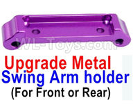 Wltoys A959B A959-B Upgrade Parts Upgrade Metal Swing Arm holder(For Front or Rear)-Purple