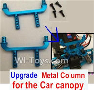 Wltoys A979 Parts-Upgrade Metal Column for the Car canopy(2pcs),Wltoys A979 RC Truck Parts,rc car and rc racing car Spare Parts