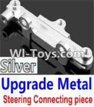 Wltoys K949 Parts-Upgrade Metal Steering connecting piece-Silver,Wltoys K949 RC Car Parts,High speed 1:10 Scale 4wd,K949 Electric Power On Road Drift Racing Truck Car Parts