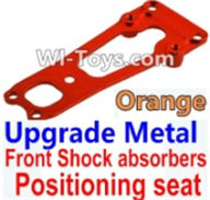 Wltoys K949 Parts-Upgrade Metal Front Shock absorbers Positioning seat-Orange,Wltoys K949 RC Car Parts,High speed 1:10 Scale 4wd,K949 Electric Power On Road Drift Racing Truck Car Parts