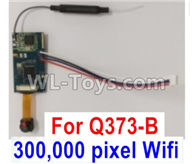 Wltoys Q373 Q373-B-E-C Parts-18-02 Q373B-01 300,000 pixel WIFI(with line)camera board,Wltoys Q373 Q373-B Q383-E Q383-C RC Hexacopter Quadcopter Drone Spare Parts Accessories,Wltoys Model Q373 Replacement Accessories