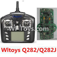 Wltoys Q282 parts-26 Transmitter And Circuit board(Can only be used For Q282 Q282J Quadcopter) For WLTOYS Q282 RC Quadcopter parts RC Drone parts