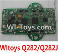Wltoys Q282 parts-32 Circuit board(Can only be used for Q282 or Q282J Quadcopter) For WLTOYS Q282 RC Quadcopter parts RC Drone parts